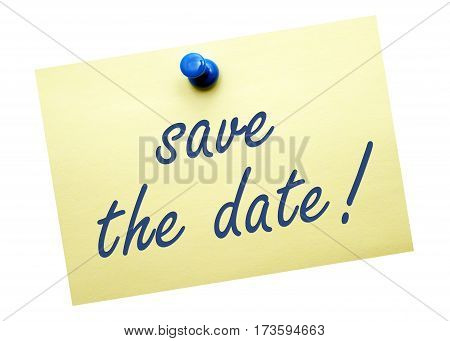 save the date - yellow note paper with text on white background