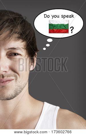 Handsome student do you speak Bulgarian? Concept
