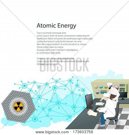 People near the Control Panel on a Nuclear Power Plant ,Thermal Power Station, Text Atomic Energy and Radiation Sign and Operators on White Background, Poster Brochure Flyer Design, Vector