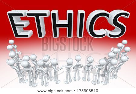 Ethics Group Of The Original 3D Characters Illustration Around A Word