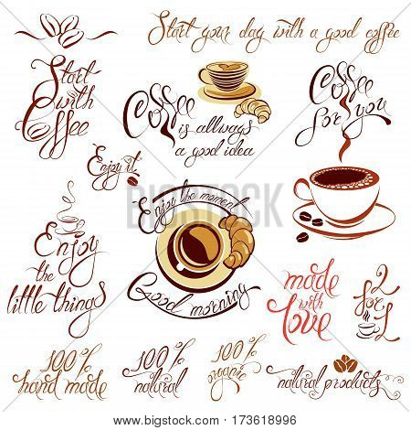 Set of coffee cups icons stylized sketch symbols and hand drawn calligraphic text Start with coffee made with love Enjoy the moment etc. Elements for menu cafe or restaurant design.
