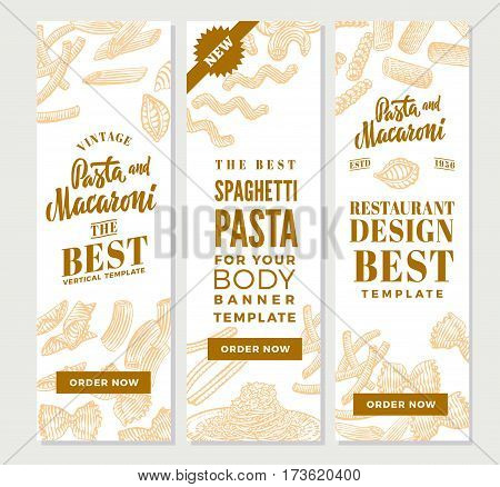 Vintage italian pasta vertical banners with macaroni and spaghetti in hand drawn style vector illustration
