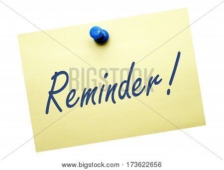 Reminder - yellow note paper with text on white background