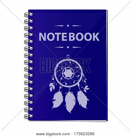 Vector realistic illustration of a blue notebook. Closed notebook with a helical mount. On the cover painted a catcher of dreams.