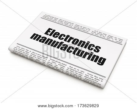 Manufacuring concept: newspaper headline Electronics Manufacturing on White background, 3D rendering