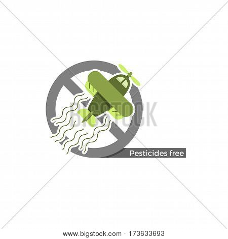 Pesticides free food or cosmetics label. Vector illustration in flat design and eco-style colors. Icon of a plane sprinkling pesticides, crossed by