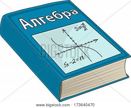 A blue book. An algebra. A textbook.