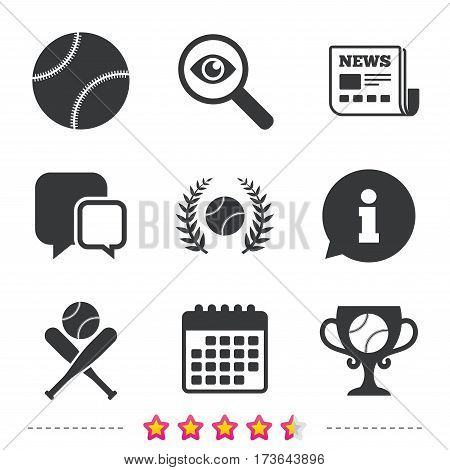 Baseball sport icons. Ball with glove and two crosswise bats signs. Winner award cup symbol. Newspaper, information and calendar icons. Investigate magnifier, chat symbol. Vector