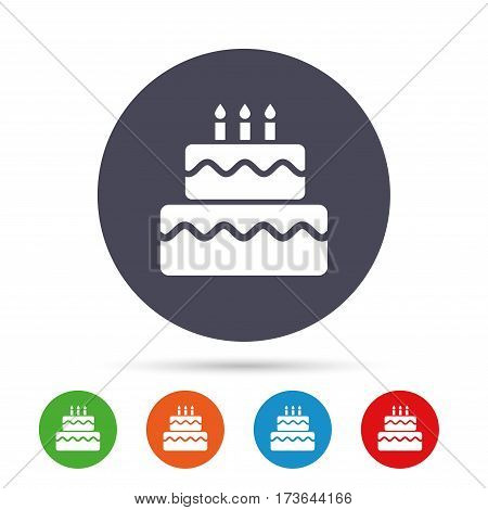 Birthday cake sign icon. Cake with burning candles symbol. Round colourful buttons with flat icons. Vector