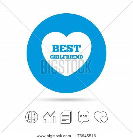Best girlfriend sign icon. Heart love symbol. Copy files, chat speech bubble and chart web icons. Vector
