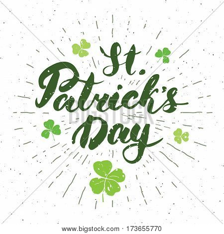 Happy St Patrick's Day Vintage greeting card Hand lettering Irish holiday grunge textured retro design vector illustration.