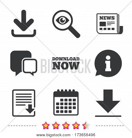 Download now icon. Upload file document symbol. Receive data from a remote storage signs. Newspaper, information and calendar icons. Investigate magnifier, chat symbol. Vector