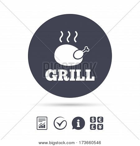 Roast chicken grill sign icon. Hen bird meat symbol. Report document, information and check tick icons. Currency exchange. Vector