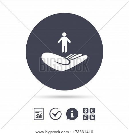 Life insurance sign. Hand holds human symbol. Health insurance. Report document, information and check tick icons. Currency exchange. Vector