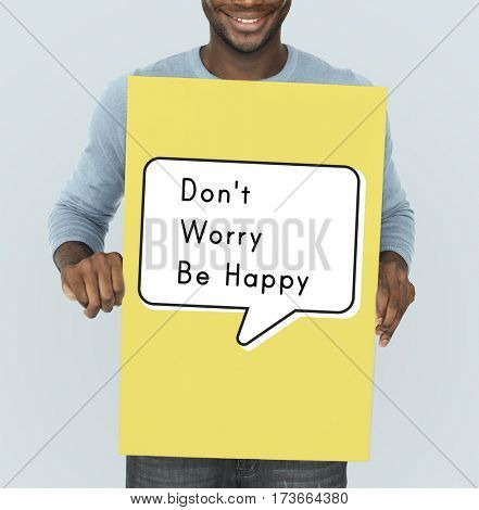 Dont Worry Be Happy Attitude Cheerful Relax