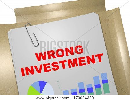 Wrong Investment Concept