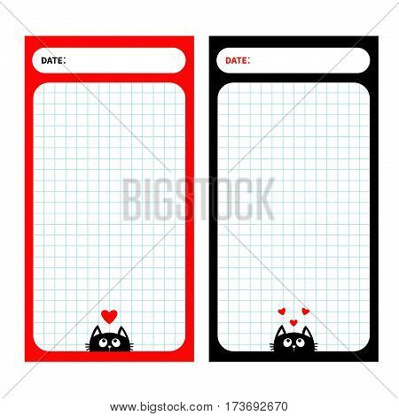 Paper Note Planner set. Cell texture. To do list Organizer Schedule template. Kids style. Empty place for notes. Black cat red heart. Cute cartoon character. Flat White background. Isolated. Vector
