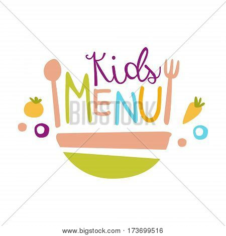 Kids Food, Cafe Special Menu For Children Colorful Promo Sign Template With Text And Salad Bowl. Flat Childish Cartoon Label For Healthy And Tasty Restaurant Meal For Kid Vector Illustration.