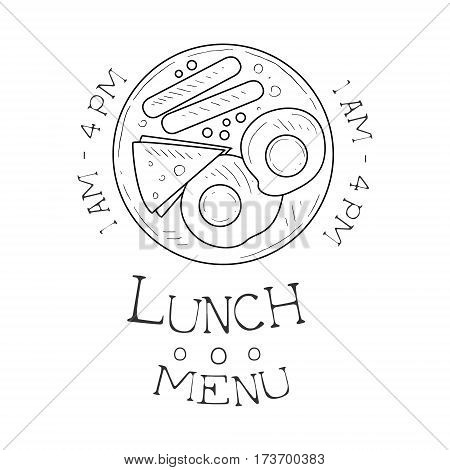 Cafe Lunch Menu Promo Sign In Sketch Style With Opening Hours, Design Label Black And White Template. Monochrome Hand Drawn Promotional Poster Print Vector Illustration.