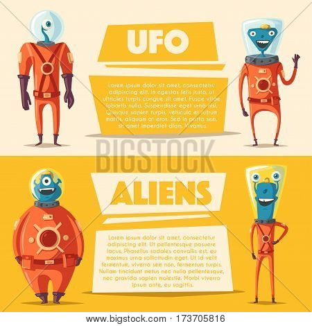 Friendly aliens. Cartoon vector illustration. Ufo. Retro poster. Space theme. Funny monsters mutant character. Web banner