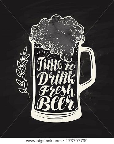 Mug, glass of craft beer. Chalkboard restaurant menu. Lettering, calligraphy vector illustration