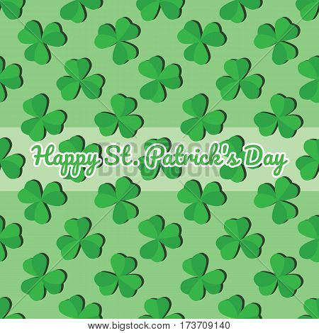 Seamless pattern with leaves of the trefoil on a green background. Happy St. Patrick's day.
