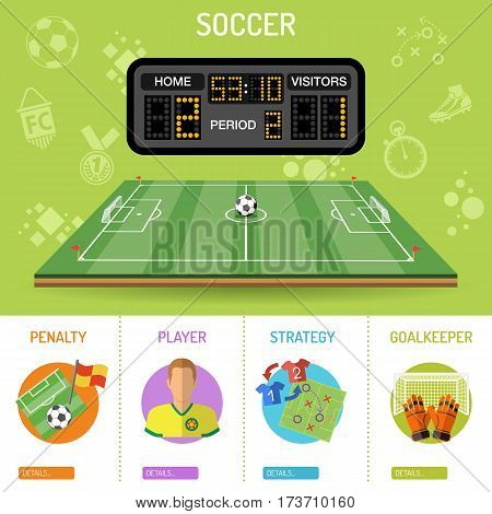 Soccer Banner and infographics with flat icons stadium, scoreboard, ball, player and goal, vector illustration