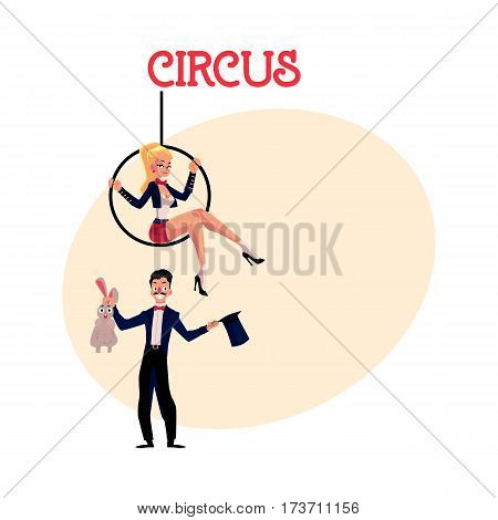 Circus performers - magician conjuring rabbit out of hat and acrobat sitting on aerial hoop, cartoon vector illustration with place for text. Magician and acrobat circus performers
