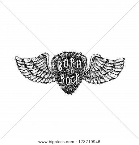 Dotwork Born to Rock. Vector Illustration of Music T-shirt Design. Tattoo Hand Drawn Sketch. Guitar Mediator and Angel Wings.