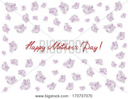 Happy mother's day card with handdrawn and handlettering elements on white background. pink flowers. vector illustration.