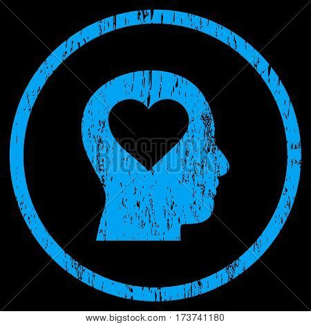 Love In Head grainy textured icon for overlay watermark stamps. Rounded flat vector symbol with dirty texture. Circled blue ink rubber seal stamp with grunge design on a black background.