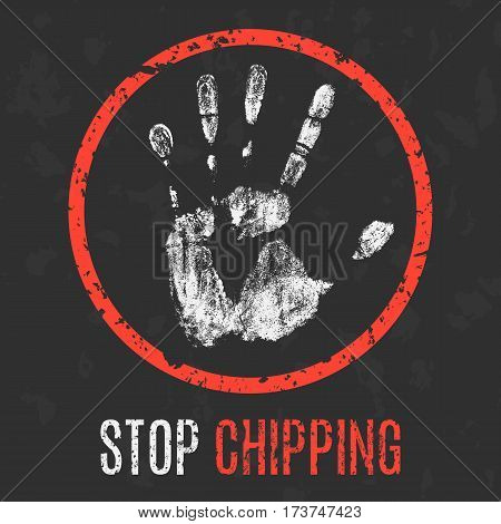 Vector illustration. Social problems of humanity. Stop chipping.