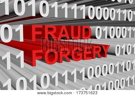 fraud forgery presented in the form of binary code 3d illustration