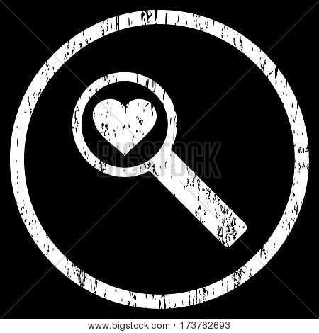 Find Love grainy textured icon for overlay watermark stamps. Rounded flat vector symbol with unclean texture. Circled white ink rubber seal stamp with grunge design on a black background.