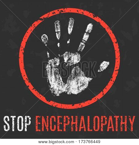 Conceptual vector illustration. The medical diagnosis. Stop encephalopathy.