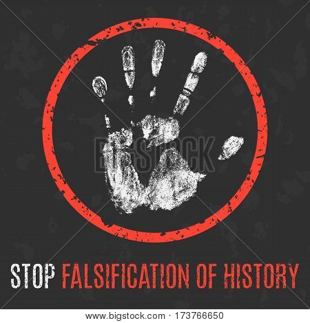 Vector illustration. Global problems of humanity. Stop falsification of history.