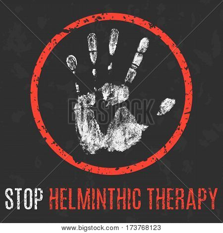 Conceptual vector illustration. The medical problems. Stop helminthic therapy.