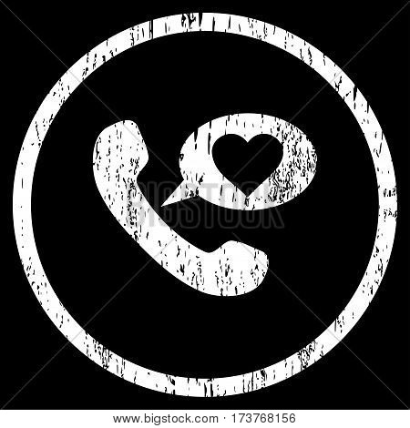Love Phone Message grainy textured icon for overlay watermark stamps. Rounded flat vector symbol with scratched texture. Circled white ink rubber seal stamp with grunge design on a black background.