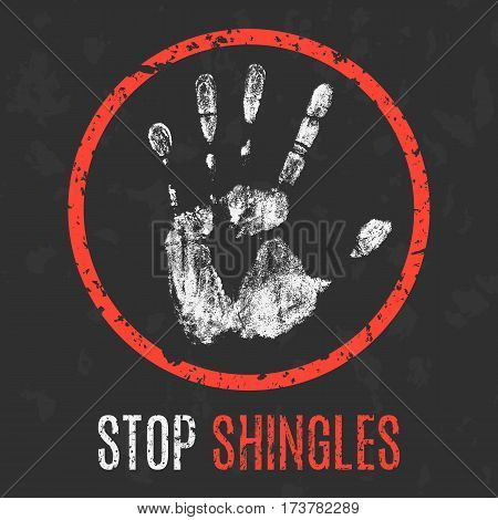 Conceptual vector illustration. The medical diagnosis. Stop shingles.