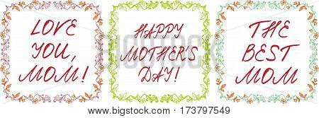 Happy mother's day cards set with handdrawn floral border and handlettering. vector illustration.