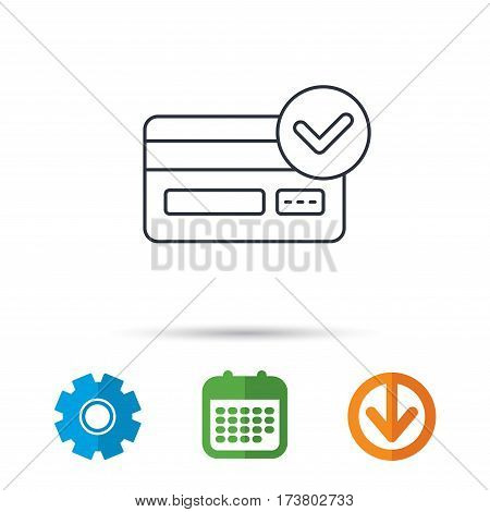 Approved credit card icon. Shopping sign. Calendar, cogwheel and download arrow signs. Colored flat web icons. Vector