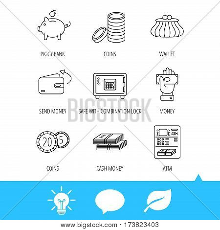 Piggy bank, cash money and wallet icons. Safe box, send money and dollar usd linear signs. Give money, coins and ATM icons. Light bulb, speech bubble and leaf web icons. Vector