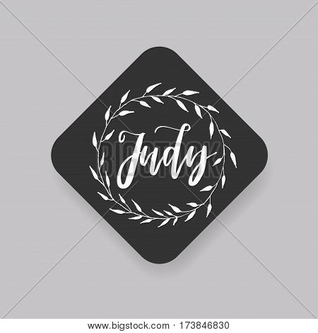 Judy - common female first name on a tag, perfect for seating card usage. One of wide collection in modern calligraphy style.