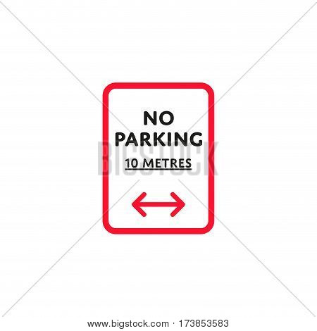 No parking 10 metres to left and right roadsign isolated on white background vector illustration. Car parking regulation symbol, traffic sign, road information and help, roadway auto service icon