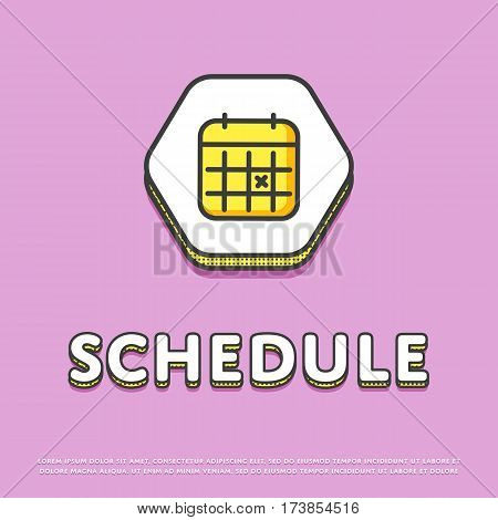 Schedule colour hexagonal icon isolated vector illustration. Calendar with notes symbol. Date and time concept, time management, business planning, life scheduling logo or sign in line design.