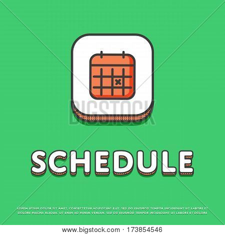 Schedule colour square icon isolated vector illustration. Calendar with notes symbol. Date and time concept, time management, business planning, life scheduling logo or sign in line design.