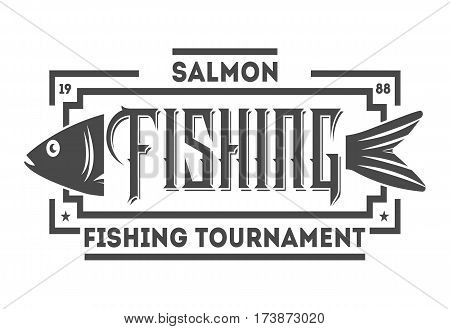 Great fishing tournament vintage isolated label vector illustration. Good catch symbol. Sport fishing club logo. Fish logo emblem vector on white background poster