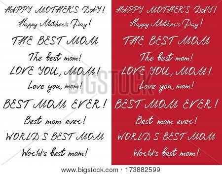 Happy mother's day handlettering set. Black on white. White on dark red. vector illustration. vector illustration.