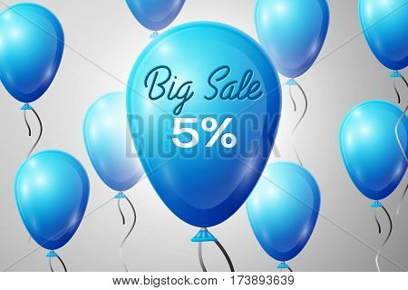 Blue Balloons with an inscription Big Sale five percent Discounts. SALE concept for shops store market, web and other commerce. Vector illustration.