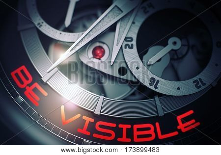 Be Visible on the Face of Luxury Wristwatch, Chronograph Close View. Be Visible - Concept with Glow Effect and Lens Flare. 3D Rendering.